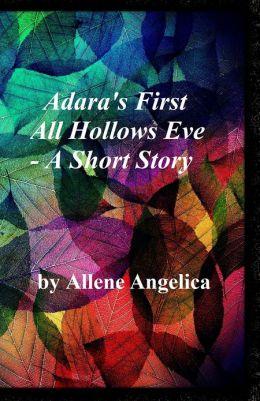 Adara's First All Hollows Eve: A Short Story