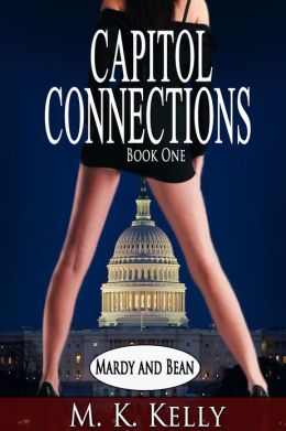 Capitol Connections: Mardy and Bean - Book One