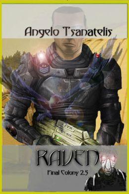 Raven (Final Colony 2.5)