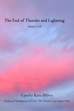 The End of Thunder and Lightning: Alanna's Fall
