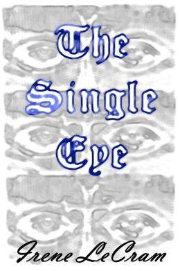 The Single Eye (The Seeker #1)