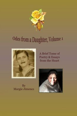 Odes from a Daughter: Volume 1