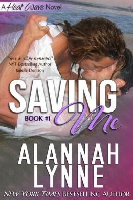 Savin' Me (Contemporary Romance) (A Heat Wave Novel)