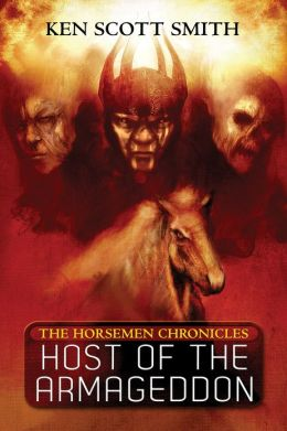 Host of the Armageddon (The Horsemen Chronicles Book 1)