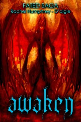 Awaken, Book One in the Fated Saga Fantasy Series