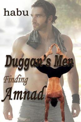 Finding Amnad: Duggan's Men Book 1 (Gay Erotic Romance)