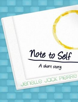 Note to Self (Young Adult Short Story)