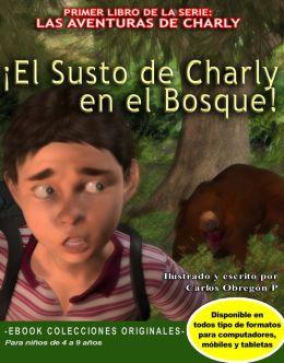 El Susto de Charly en el Bosque