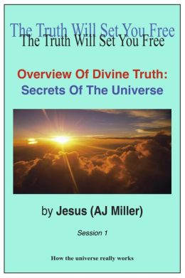 Overview of Divine Truth: Secrets of the Universe Vol. 1