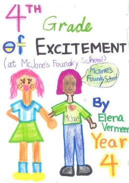 4th Grade of Excitement
