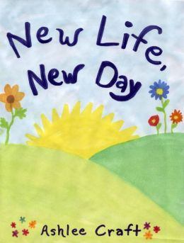 New Life, New Day