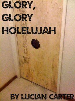 Glory, Glory Holelujah