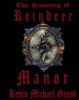 The Haunting of Reindeer Manor