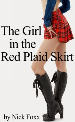 The Girl In The Red Plaid Skirt