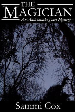 The Magician: An Andromache Jones Mystery