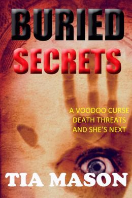 Buried Secrets(Book 2 of the BuriedTrilogy)