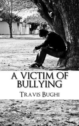 A Victim of Bullying