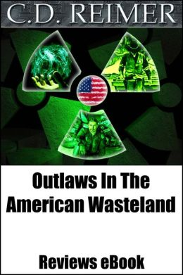 Outlaws In The American Wasteland (Reviews)