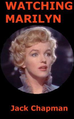 Watching Marilyn