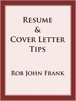 Resume & Cover Letter Tips
