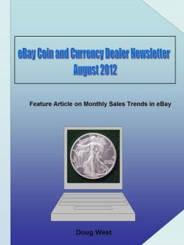 eBay Coin and Currency Dealer Newsletter: August 2012