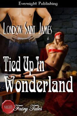 Tied Up in Wonderland