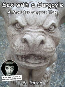 Sex with a Gargoyle (Monsterbangers)