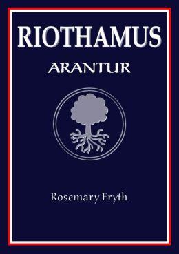 Arantur: Book One of the 'Riothamus' trilogy