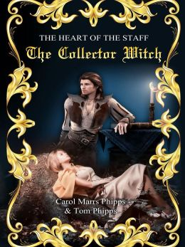 The Collector Witch: Heart of the Staff