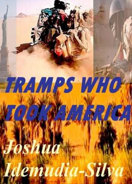 Tramps Who Took America
