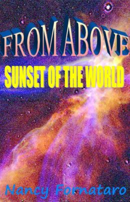 From Above: Sunset of the World