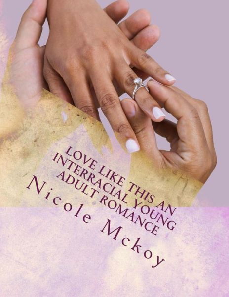 Love Like This (Interracial Young Adult Romance)