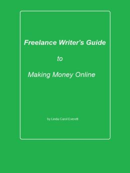 Freelance Writer's Guide to Making Money Online