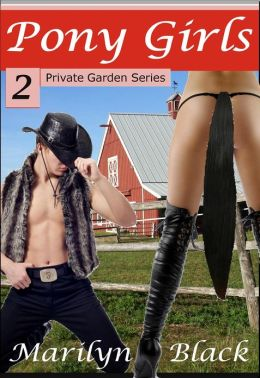 Pony Girls (#2 - Private Garden Series)