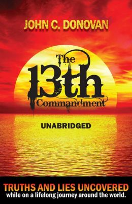 The 13th Commandment Unabridged