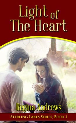 Sterling Lakes Series Book 1: Light of the Heart