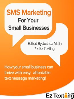 SMS Marketing For Small Businesses
