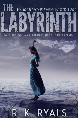 The Labyrinth: Acropolis Series Book II