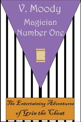 Magician Number One (Grin the Cheat #3)