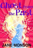 Ghost from the Past: Paranormal Mystery Novella