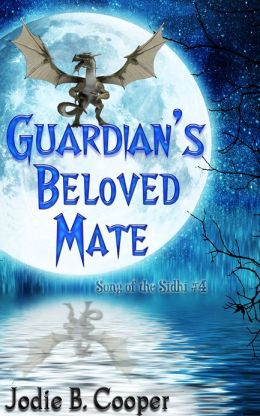 Guardian's Beloved Mate: Song of the Sidhi #4