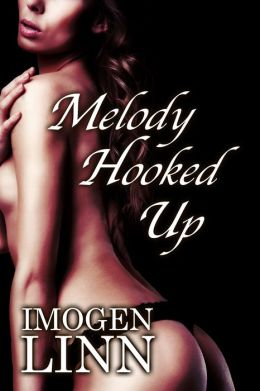 Melody Hooked Up (BDSM Erotica)