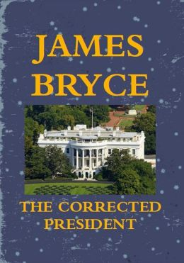 The Corrected President