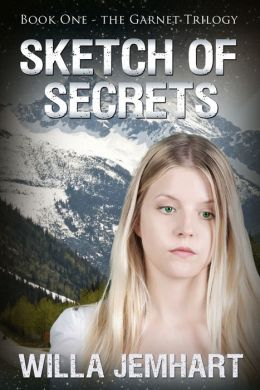 Sketch of Secrets (The Garnet Trilogy - Book 1)
