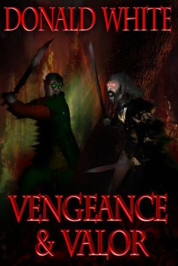 Vengeance and Valor