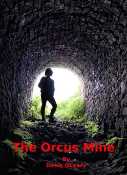 The Orcus Mine