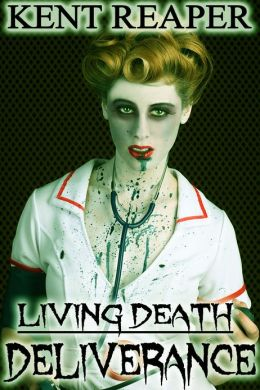 Living Death: Deliverance (Horror, Zombie Apocalypse, Medical Fiction)