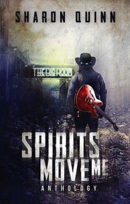 Spirits Move Me