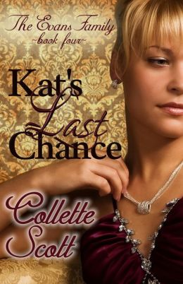 Kat's Last Chance (The Evans Family, Book Four)
