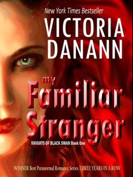 My Familiar Stranger: Romancing the Vampire Hunters (BLACK SWAN 1)